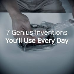 7 Genius Inventions You'll Use Every Day
