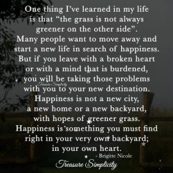 One thing I've learned in my life …