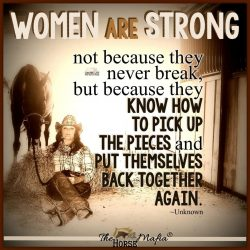 Women are strong.  The Horse Mafia®