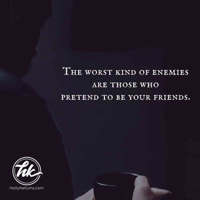 Fake Friends Are The Worst Enemies