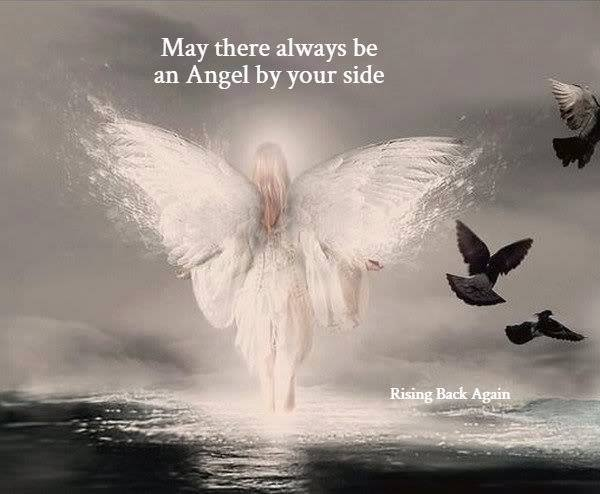 May There always be an Angel by your side