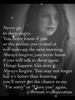 Never go to sleep angry …