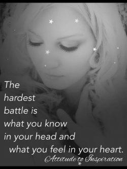 The hardest battle …