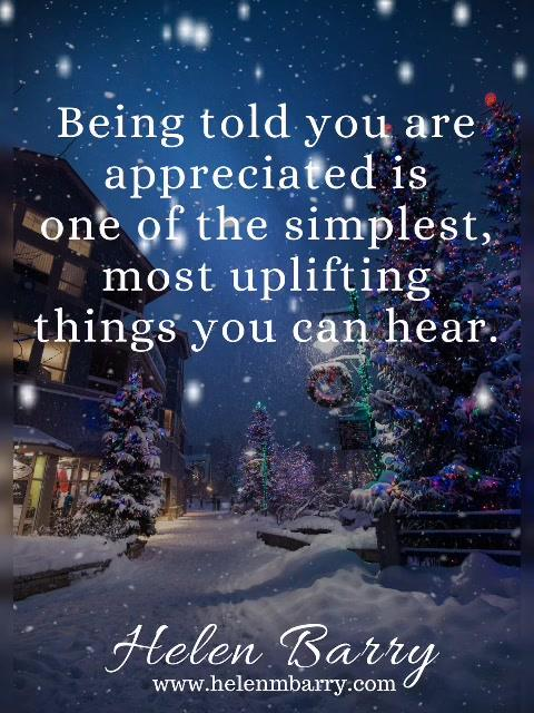 Being told you are appreciated is one of the simplest, most uplifting things you can hear <3