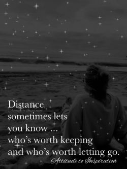 Distance sometimes let you know …