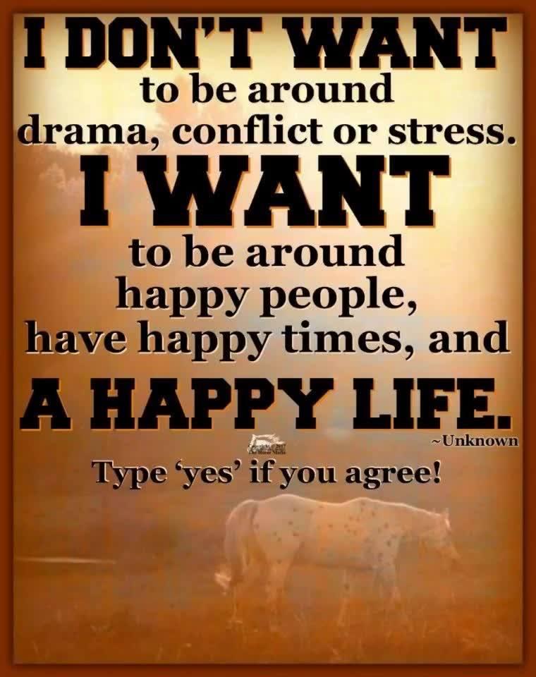 I want a happy life.