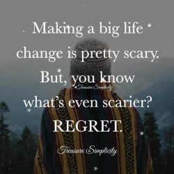 Making a big life change is pretty scary …
