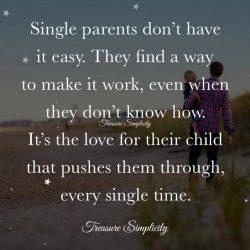 Single parents don't have it easy …