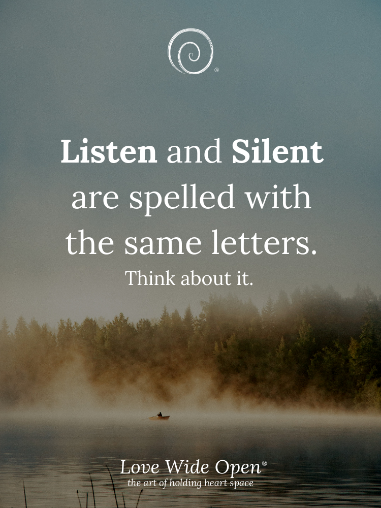 Something to think about. Give people your undivided attention and listen. <3