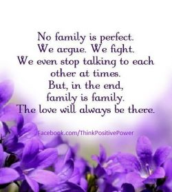 The love of family  is one of life's greatest blessings.  <3   Think Positive Power