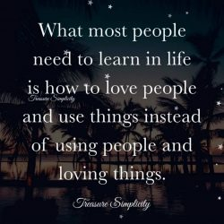 What most people need to learn in life …