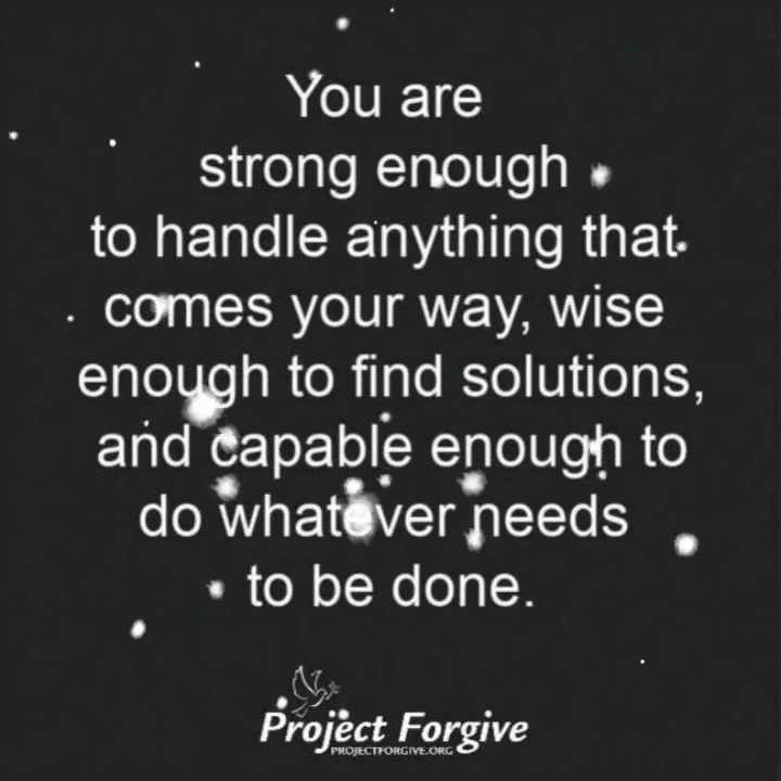 You are strong enough…