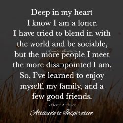 <3 Deep in my heart I know I am a loner …