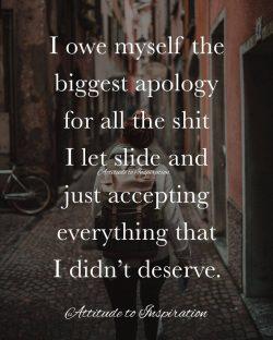 <3 I owe myself the biggest apology …