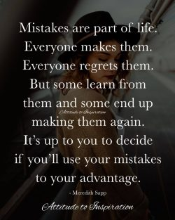 <3 Mistakes are part of life …